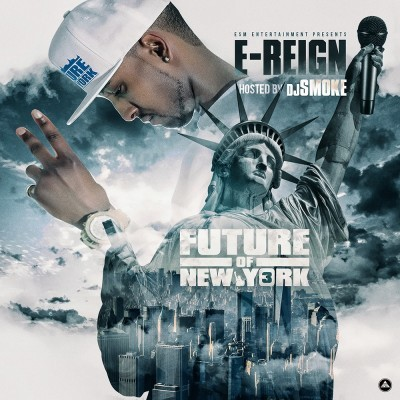 #Download E-Reign - Future of New York Vol. 3 Hosted by Dj Smoke http://spnr.la/JKbeXKSS