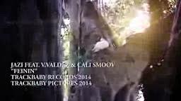 Jazi - FEININ Music Video Feat. V.Valdez & Cali Smoov