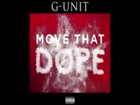 G Unit - Move That Dope