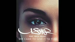 Usher feat. Nicki Minaj - She Came to Give It to You