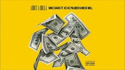 Mike Davis - About A Dolla ft. KeKe Palmer _ Meek Mill