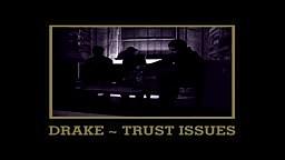 Drake - Trust Issues_x264