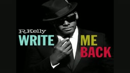 R.Kelly - Beautiful In This Mirror (Write Me Back)