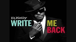 R.Kelly - Believe That It's So (Write Me Back)