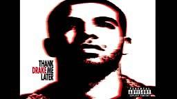 Drake Shut It Down (Thank Me Later)