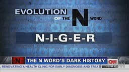 History of the N Word
