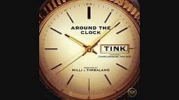Tink Feat. Charlamagne Tha God Around The Clock