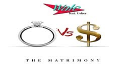 NEW! Wale Ft. Usher - The Matrimony (Official Music Video)