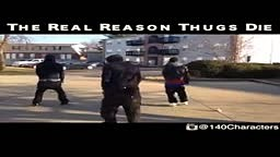 The Real Reason So many Thugs Get Killed