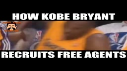 HAHA! How Kobe Bryant Recruits Free Agents