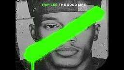 Trip Lee - War (The Good Life)
