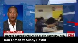 UNCLE TOM Don Lemon vs Sunny Hostin BATTLE over White Cop Who Slammed Black Spring Valley Student