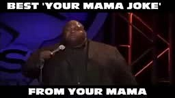 The BEST Yo Mama Joke....