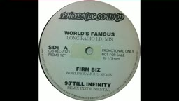 The Firm - Firm Biz (World's Famous Remix)