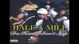Half-A-Mill WORLD FAMOUS Freestyle