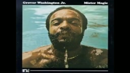 Grover Washington, Jr. Mister Magic
