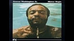 Grover Washington, Jr. Mister Magic