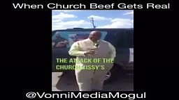 The ATTACK Of the SISSY's... When Church Beef Gets REAL
