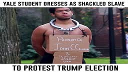 Yale Student Dresses As Shackled Slave To Protest Trump Election