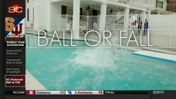Ball Or Fall (FULL SC FEATURED HD)