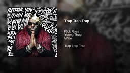 Rick Ross -  Trap Trap Trap [Rather You Than Me] Album Track 4