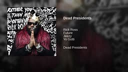 Rick Ross -  Dead Presidents [Rather You Than Me] Album Track 5