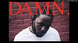 Kendrick Lamar - GOD  (Damn Track 13)
