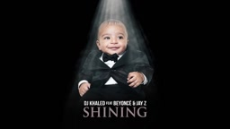DJ Khaled - Shining ft. Beyonce & Jay Z