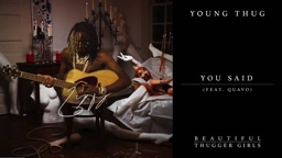 Young Thug   You Said (feat. Quavo) [Official Audio]