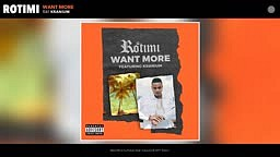 Rotimi-Want More feat. Kranium (Audio)