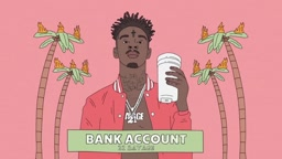 21 Savage   Bank Account (Official Audio)[1]