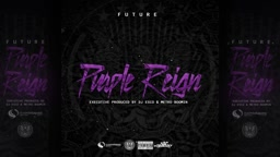 Future   Wicked (Purple Reign)