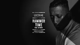 Lecrae   Hammer Time (Audio) ft. 1K Phew