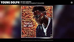 Young Dolph-Go Get Sum Mo (Audio) ft. Gucci Mane, 2 Chainz, Ty Dolla $ign