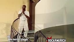Joe-Why Just Be Friends (HD)