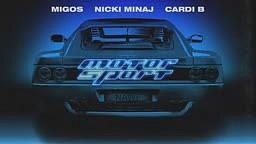 Migos-MotorSport (feat. Nicki Minaj & Cardi B)