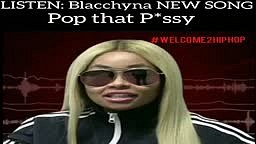 Blacchyna NEW SONG Pop That Pussy (Snippet)