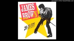 James Brown   Papa Don't Take No Mess, Pt. 1