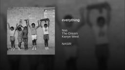 Nas-everything ft Kanye West