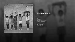 Nas-Not For Radio