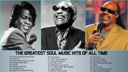 The Greatest Soul Music Hits of All Time   Top 20 Soul Music Of The 60's, 70's, 80's