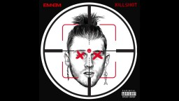 Eminem-KILLSHOT MGK Diss