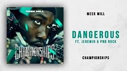Meek Mill   Dangerous Ft. Jeremih & PnB Rock (Championships)
