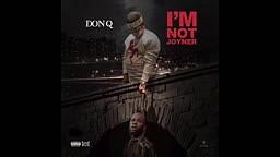DON Q  Im Not Joyner  (TORY LANEZ DISS)