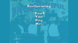 Fat Boys-Don't You Dog Me