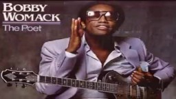Bobby Womack   If You Think You're Lonely Now