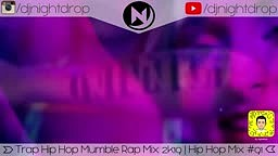 Best Trap Hip Hop   Mumble Rap Mix 2019   Urban Rap Party Mix #91