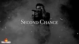 Post Malone-Second Chance (NEW 2019)