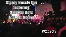 Nipsey Hussle in the House live with Slauson Boyz and 1500 or Nothin