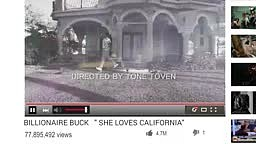 Billionaire Buck   She Loves California (Official Music Video)